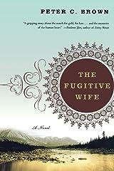 Fugitive Wife: A Novel Capa comum