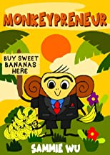Monkeypreneur - A short bedtime story: A funny bedtime story for kids of age 3-8: Short Story Book for Boys and Girls
