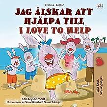 I Love to Help (Swedish English Bilingual Children's Book) (Swedish English Bilingual Collection) (Swedish Edition)