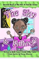 The Sky Is Falling!? (Ren & Friends) (Volume 2) Paperback