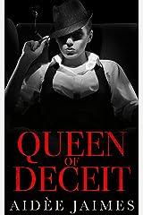 Queen of Deceit: A Dark Mafia Romance (Mafia's Throne Book 2) Kindle Edition