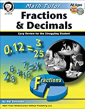 Fractions & Decimals, Grades 4 - 8: Easy Review for the Struggling Student (Math Tutor Series)