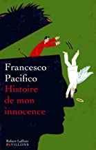Histoire de mon innocence (PAVILLONS) (French Edition)