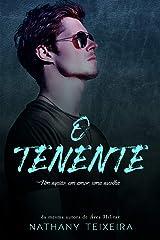 O Tenente - Um espião, um amor, uma escolha eBook Kindle
