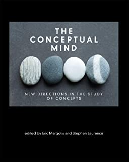 The Conceptual Mind: New Directions in the Study of Concepts (The MIT Press)