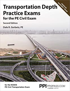 Ppi Transportation Depth Practice Exams for the Pe Civil Exam, 2nd Edition - Two Multiple-Choice Exams Consistent with the...