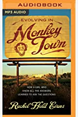 Evolving in Monkey Town: How a Girl Who Knew All the Answers Learned to Ask the Questions MP3 CD