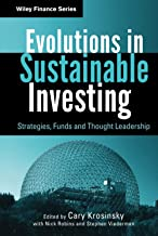 Evolutions in Sustainable Investing: Strategies, Funds and Thought Leadership: 618