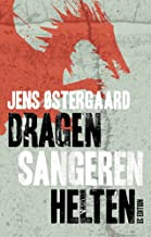 Dragen Sangeren Helten (Danish Edition)