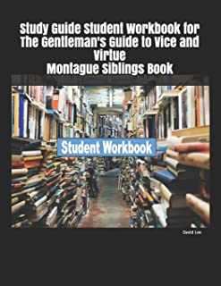 Study Guide Student Workbook for The Gentleman's Guide to Vice and Virtue Montague Siblings Book