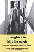 Laughter in Middle-earth: Humour in and around the Works of JRR Tolkien (Cormarë Series)