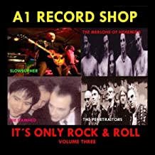 A1 Record Shop - It's Only Rock & Roll Volume Three