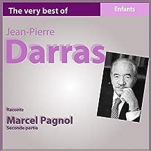 Marcel Pagnol : La femme du boulanger (Seconde partie)