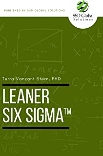 Leaner Six Sigma: How to Make Lean Six Sigma Even Leaner