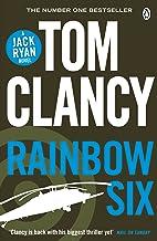 Rainbow Six: INSPIRATION FOR THE THRILLING AMAZON PRIME SERIES JACK RYAN