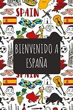 Bienvenido A España: 6x9 Diario de viaje I Libreta para listas de tareas I Regalo perfecto para tus vacaciones en España