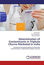 Determination of Contaminants in Triphala Churna Marketed in India: Comparative Detetmination of Potential  Contaminants in Marketed Triphala Churnas