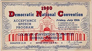 John F Kennedy Scarce 1960 Democratic Convention Acceptance Speech Ticket