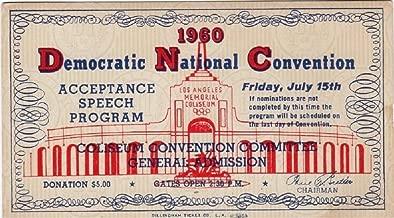 John F Kennedy Scarce 1960 Democratic Convention Acceptance Speech Ticket