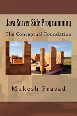 Java Server Side Programming: The Conceptual Foundation