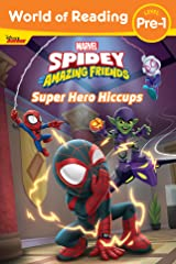 World of Reading: Spidey and His Amazing Friends: Super Hero Hiccups (World of Reading (eBook)) Kindle Edition