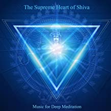The Supreme Heart of Shiva: Om Namah Shivaya & Chanting Om