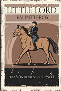 Little Lord Fauntleroy: with original illustrations