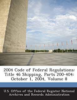 2004 Code of Federal Regulations: Title 46 Shipping, Parts 200-404: October 1, 2004, Volume 8