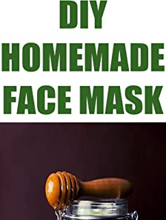 DIY Homemade Face Mask