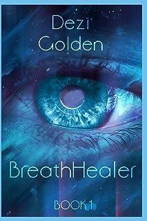 BreathHealer Book I: 1