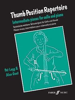 Thumb Position Repertoire (Cello): Intermediate Pieces for Cello and Piano (Faber Edition)