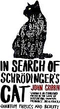 In Search of Schrdinger's Cat. John Gribbin