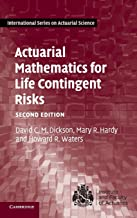 Actuarial Mathematics for Life Contingent Risks (International Series on Actuarial Science)
