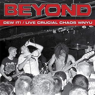 Dew It!/Live Crucial Chaos Wnyu