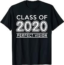 High School Class 2020 Shirt Perfect Vision Senior Gift