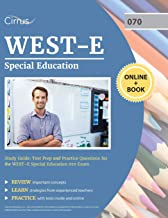 WEST-E Special Education Study Guide: Test Prep and Practice Questions for the WEST E Special Education 070 Exam