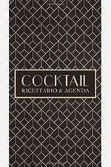 Cocktail: Ricettario & agenda Copertina flessibile