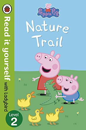 Peppa Pig: Nature Trail - Read it yourself with Ladybird: Level 2 (English Edition)