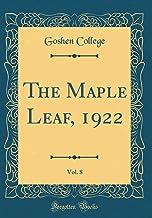 The Maple Leaf, 1922, Vol. 8 (Classic Reprint)