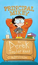 Principal Mikey (LOL STEM Chapter Book. Ages 7-12. For Fans of Wimpy Kid, Dog Man, Dork Diaries, Junie B. Jones)
