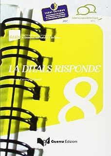 La Ditals Risponde: LA Ditals Risponde 8 (Italian Edition)