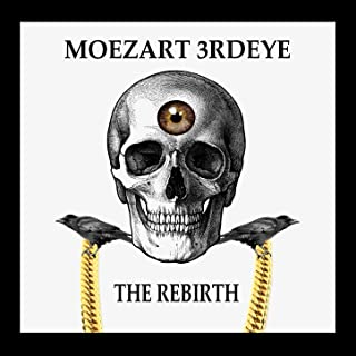The Rebirth [Explicit]