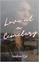 Love at a Cemetery