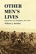 Other Men's Lives: Experiences of a Doughboy, 1917–1919