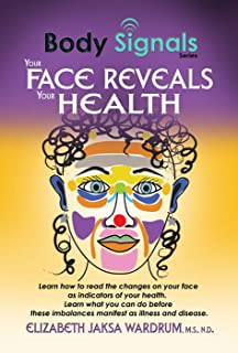 Body Signals: Your Face Reveals Your Health (English Edition)