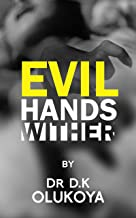 Evil Hand Wither