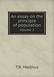 An Essay on the Principle of Population Volume 2