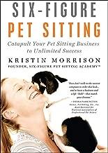 six figure pet sitting book