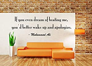 If You Even Dream of Beating Me You'd Better Wake up and Apologize - Motivational Quotes Sports Quotes Wall Decals Decor Vinyl Sticker SK13263