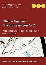 DB Geld + Finanzen. Finanzglossar von A - Z: Das Magische Dreieck der Finanzplanung - von 1,5 auf 14%